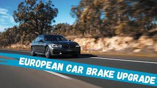 Euro + brake upgrade for European cars