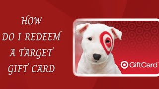 HOW DO I REDEEM A TARGET GIFT CARD ONLINE