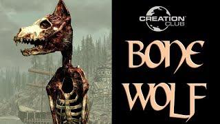 Skyrim Creation Club, Bone Wolf Review, It's Surprisingly Good