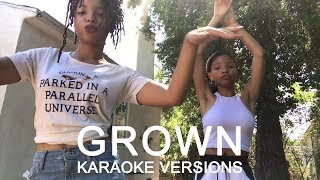 Chloe X Halle   Grown ( Karaoke Version No Vocal )