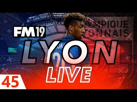 Football Manager 2019 | Lyon Live #45: Coman's Debut #FM19