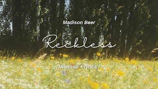 reckless - madison beer // vietsub + lyrics //