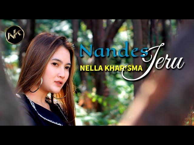 Nella Kharisma - Nandes Jeru [OFFICIAL]