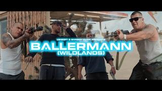 KC Rebell feat. Farid Bang ✖️► BALLERMANN [ WILDLANDS ] ◄✖️ [ official Video ]