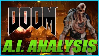 A Sophisticated Analysis of The Doom's A.I.