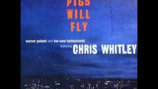 *** CHRIS WHITLEY - FINE DAY ***