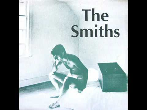 The Smiths — Please, Please, Please Let Me Get What I Want
