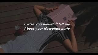 Cub Sport   Hawaiian Partylyrics