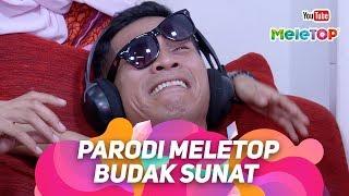 Gambar cover Parodi MeleTOP Budak Sunat Selamat Tinggal Sayang   Bell Ngasri   Nabil & Neelofa