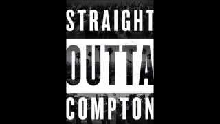 didnt mean to turn you on - straight outta compton