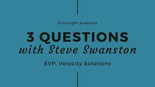 3 questions with Velocity Solutions' Steve Swanston