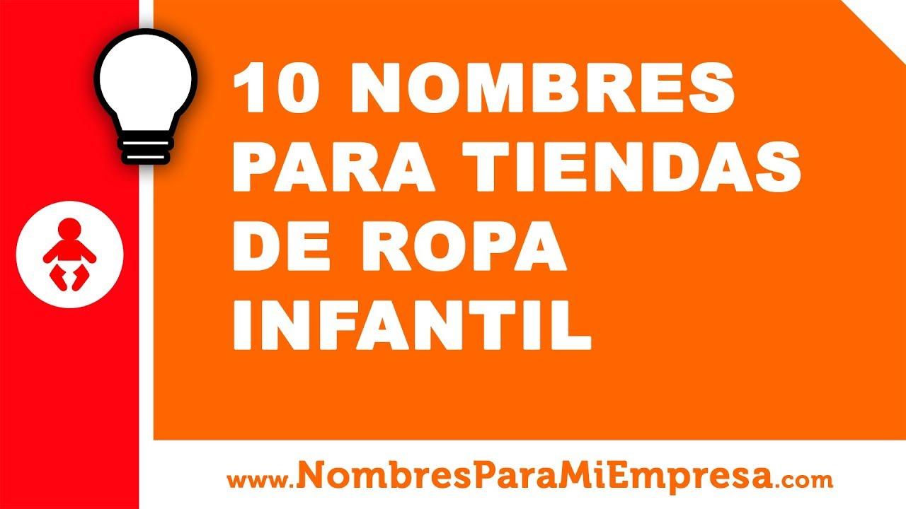 10 nombres para tiendas de ropa infantil - nombres para tu negocio - www.nombresparamiempresa.com