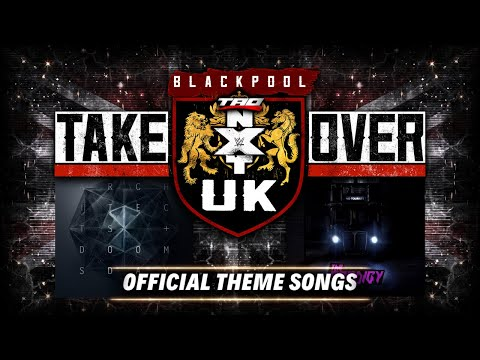 """WWE: NXT UK TakeOver Blackpool - """"Fight Fire With Fire"""" + """"Doomsday"""" - Official Theme Songs"""