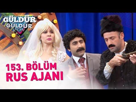 Güldür Güldür Show 153. Bölüm   Rus Ajanı