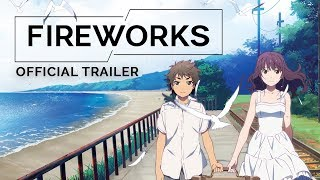 GKIDS proudly presents Fireworks! For theaters and more information: https://bit.ly/2KMrTr4 Producer Genki Kawamura follows up his mega-hit Your Name with ...