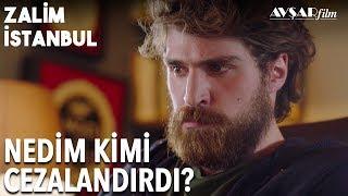 Nedim'den İtiraf, Ben Kötü Bir Şey Yaptım! | Zalim İstanbul 17. Bölüm