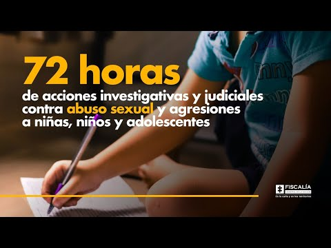 Fiscal Francisco Barbosa: 72 horas de acciones contra abuso sexual a niños, niñas y adolescentes