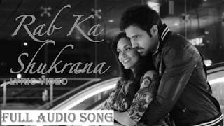 Rab Ka Shukrana - Jannat 2 (With LYRICS   - YouTube