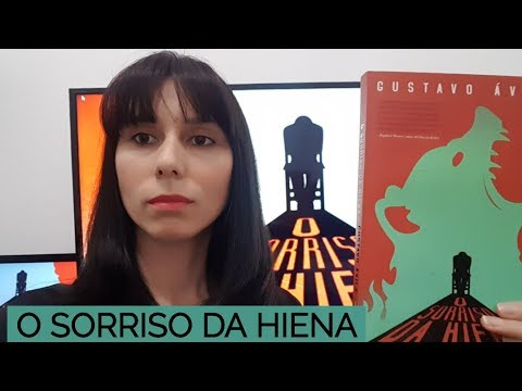 Resenha: O SORRISO DA HIENA, Gustavo Ávila