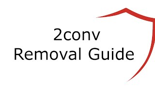 2conv Virus Removal Guide