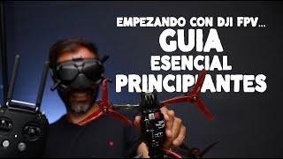 🚀 DJI FPV + Drones ready to fly GUIA DEFINITIVA para Principiantes 💪💪 Tutorial Español