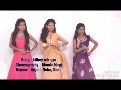 Dance on Kithey reh gya-song by Neeti Mohan