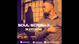 SOUL SCROLLZ - SUITCASE [PROD. BY KAY PIANO]