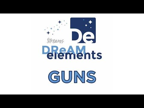 Dream Elements - Guns