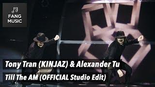 So You Think You Can Dance (Vietnam) - Tony Tran (KINJAZ) & Alexander Tu - Till The AM