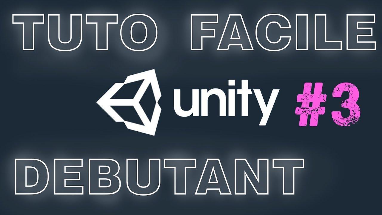 TUTO DEBUTANT UNITY - 3 - Matériaux et textures