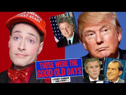 THOSE WERE THE GOOD OLD DAYS: A Randy Rainbow Song Parody