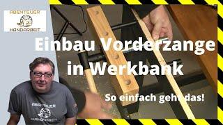 Ist das möglich?  Werkbank Vorderzange für unter 30 Euro. So einfach geht der Einbau!