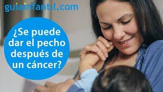 La lactancia después de un cáncer de mama