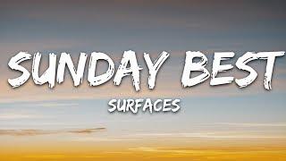 """Surfaces - Sunday Best (Lyrics) """"feeling good like i should"""