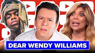 Deleting this Soon... WHAT IS WRONG WITH YOU, WENDY WILLIAMS?!?! (Bonus Video)
