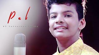PAL EK PAL | Lyrics Song | Satyajeet Jeena - YouTube