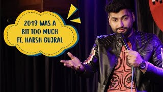 2019 Was A Bit Too Much | Ft. Harsh Gujral | Mic Drop |  Indiatimes