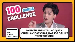 Nguyễn Trần Trung Quân 'chơi lầy' bất chấp hát 100 bài HIT trên thế giới | Yeah1News