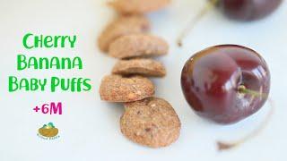 Cherry Banana Baby Puffs +6m recipe - Dairy Free and GF