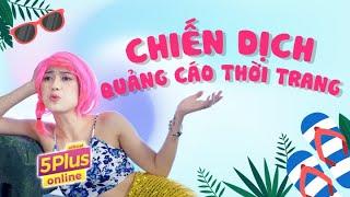 5Plus Online | Chiến Dịch Quảng Cáo Thời Trang | Tập Full | Phim Hài 2019