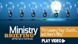 I'm Leaving Your Church... and Here's Why...