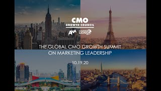 Turning this Moment into a Movement: the 2020 Global CMO Growth Summit.