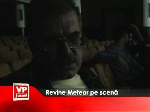 Revine Meteor pe scenă