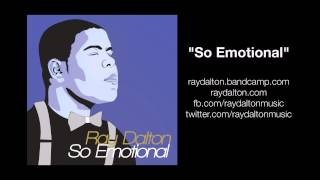 Ray Dalton - So Emotional