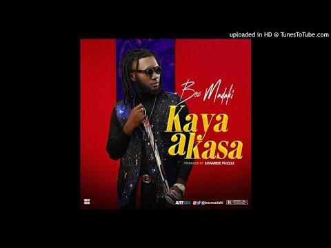 BOC Madaki - Kaya A Kasa