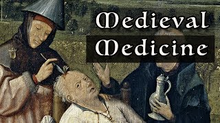 Medieval Medicine: Everything You Need To Know