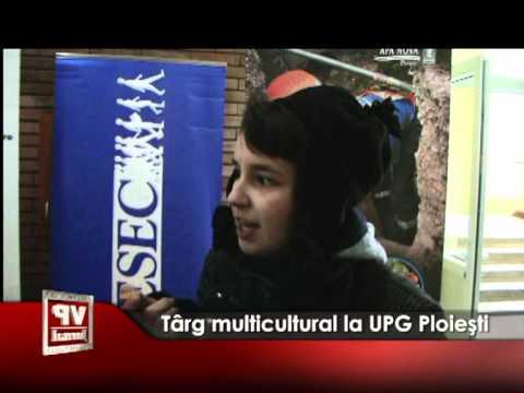 Târg multicultural la UPG Ploieşti