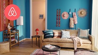 Creating Visual Impact in your Home | Airbnb Plus Host Tips | Airbnb