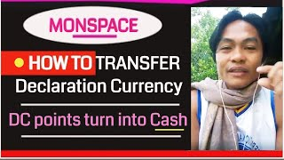 Monspace Tutorial - Paano mag transfer ng DC  o Declaration Currency