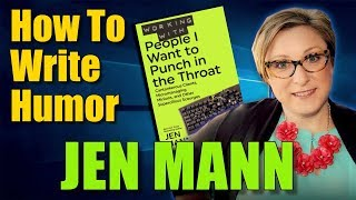 How To Write Humor Books With Jen Mann